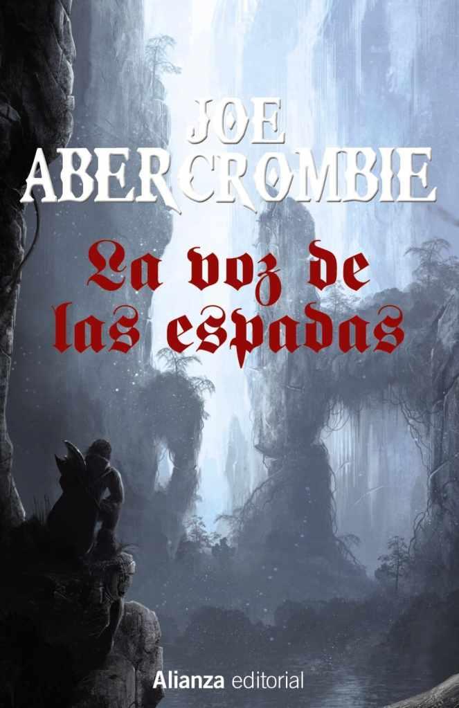 """Guía de lectura de Joe Abercrombie: portada de """"La voz de las espadas"""""""