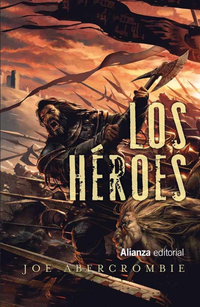 """Guía de lectura de Joe Abercrombie: portada de """"Los Héroes"""""""